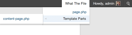 What The File 1.3.0 now also displays template parts.